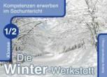 Die Winter-Werkstatt, Klasse 1/2